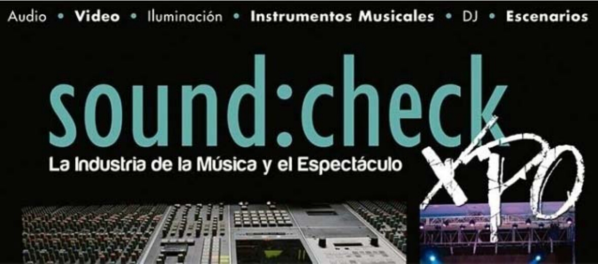 We will attend Sound Check Expo in Mexico city from April.23-25